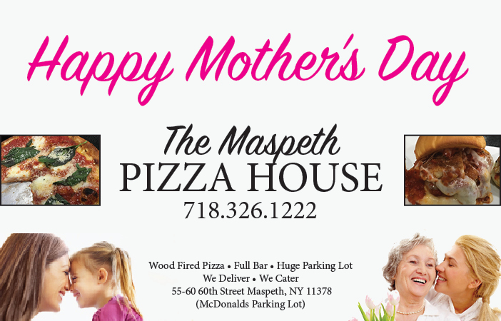 maspethpizzahouseMOTHERSDAY